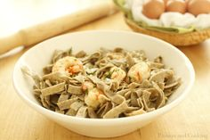 Tagliatelle di Grano Saraceno con Code di Gambero (Buckwheat Pasta with Prawns)