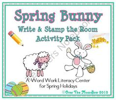 Spring Bunny Write / Stamp the Room Activity Pack from overthemoonbow on TeachersNotebook.com (15 pages)  - This fun, Spring Bunny themed activity pack will help your students practice reading, vocabulary and writing!