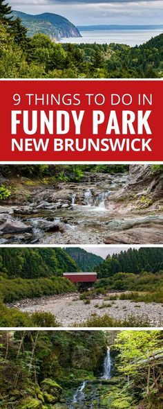 From dramatic coastlines to epic hikes, stunning waterfalls, and even covered bridges, Fundy National Park highlights the best sights New Brunswick, Canada has to offer. Travel New Brunswick East Coast Travel, East Coast Road Trip, Nova Scotia, Montreal, East Coast Canada, Ontario, Vancouver, New Brunswick Canada, Toronto