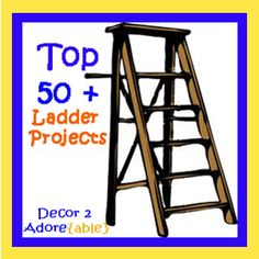 Top 50+ Ladder Decor Projects