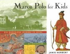 """Read """"Marco Polo for Kids His Marvelous Journey to China, 21 Activities"""" by Janis Herbert available from Rakuten Kobo. The Far East comes alive in this activity book centered on Marco Polo's journey to China from Venice along the History Books, World History, Middle Ages History, Future School, Rainbow Resource, Kids Series, Book Series, Medieval, Story Of The World"""