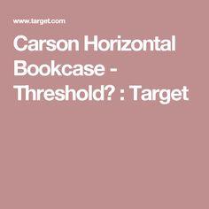 Carson Horizontal Bookcase - Threshold™ : Target