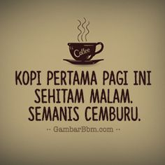 Coffee Humor, Coffee Quotes, Words Quotes, Life Quotes, Quotes Lucu, Cartoon Jokes, Quotes Indonesia, Deep Words, Friendship Quotes