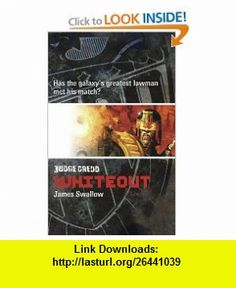 Judge Dredd 8 Whiteout (Judge Dredd (Black Flame)) (9781844162192) James Swallow , ISBN-10: 1844162192  , ISBN-13: 978-1844162192 ,  , tutorials , pdf , ebook , torrent , downloads , rapidshare , filesonic , hotfile , megaupload , fileserve
