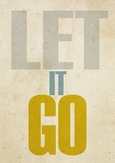 Monday Motivation: Let It Go