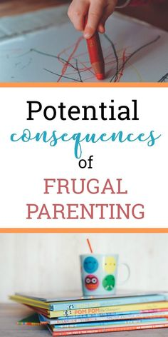 The Hidden Consequences of Frugal Parenting - Frugal Living | Frugal Parenting | Frugalism | Parenting | Motherhood | Parenting Anxiety | Lifestyle Choices | Toddlers | Personal Finance |