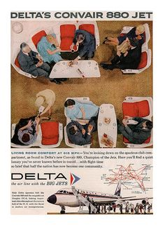 """""""Living room comfort at 615 mph:"""" Club compartment of Delta's Convair 880, """"Champion of the jets"""""""