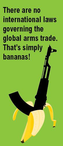 There are more trade restrictions on bananas than on weapons - that's bananas! #amnesty #ArmsTradeTreaty #humanrights #ethical www.lovesweetfreedom.co.uk