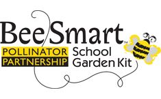 Give or Get a Kit    By simply donating 150 or more to the Pollinator Partnership a Bee Smart School Garden Kit we will be donated to help a school grow a bee-friendly garden as a living classroom-- a hands-on way for kids to learn the importance of bees in our ecosystem and spread the buzz.