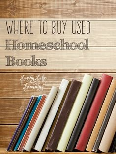Best places to save money on homeschool curriculum and buy used homeschool books