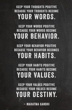 Keep your thoughts positive...