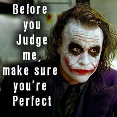 Joker quotes - I'm not perfect but I bet you're not either 😝 💙Support the How Romantic Network by making a purchase in our shop Great range of products to show you are part of the team Click through 💙 Joker Heath, Heath Ledger Joker Quotes, Best Joker Quotes, Epic Quotes, Dark Quotes, Badass Quotes, Strong Quotes, Movie Quotes, True Quotes