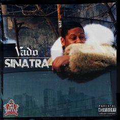 """New EP from WeTheBest Music and Harlem NY rep Vado entitled """"Sinatra."""" Features include French Montana, Ace Hood"""