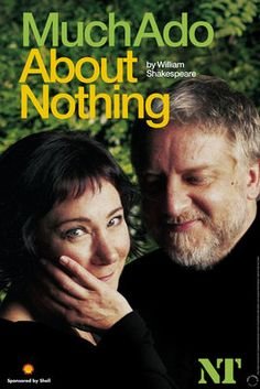 Much Ado About Nothing - Zoe Wanamaker and Simon Russell-Beale -- I saw this twice! It was utterly delightful!! I had tickets for a 3rd viewing, but decided to give them to my friend so she could treat her Mum to the best theatre!
