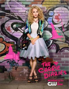 the carrie diaries, love this show, hope it makes it to a second season! Xxx fingers crossed