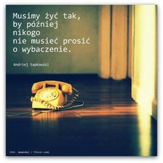 Musimy żyć tak... #Sapkowski-Andrzej,  #Przebaczenie, #Relacje-międzyludzkie, #Życie