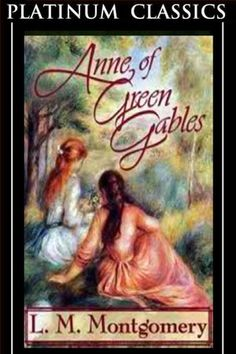 books, green gables, worth read, book worth, montgomeri, favorit book, ann, young reader, classic