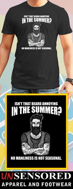 Beard Annoying? - Grab our brand new Shirts! Not Sold In Stores. Only available for limited time and makes for a perfect gift, so get yours now before time runs out!