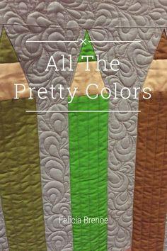 All The Pretty Colors Felicia Brenoe