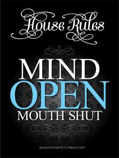 Until it's time for you to please me with it of course. House Rules