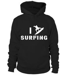 "# I LOVE SURFING - Limited Edition .  I LOVE SURFING - Limited EditionSpecial Offer, not available anywhere else!      Available in a variety of styles and colors      Buy yours now before it is too late!      Secured payment via Visa / Mastercard / Amex      How to place an order            Choose the model from the drop-down menu      Click on ""Buy it now""      Choose the size and the quantity      Add your delivery address and bank details      And that's it!"