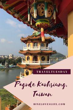 Welche Pagoden sind in Kaohsiung (Taiwan) einen Besuch wert? Travel Companies, Roadtrip, Taipei, Big Ben, Travel Destinations, Pin Up, Nature, Traveling With Children, Driving Route Planner