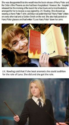 Evanna Lynch worked so hard to become Luna. It just makes her that much more special.