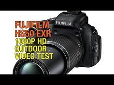 Fuji Finepix HS50 EXR 1080P HD Outdoor Video Test