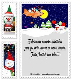 frases para enviar en Navidad a amigos,frases de Navidad para mi novio: http://www.megadatosgratis.com/lindos-mensajes-de-navidad-para-tu-familia-o-amigos/