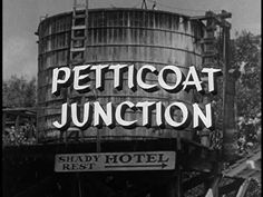 Petticoat Junction opening.