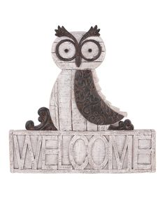 Take a look at this Rustic Owl 'Welcome' Sign on zulily today!