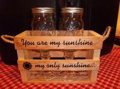 Yoyu are my sunshine my only sunshine.  Glasses have the sun etched on them.