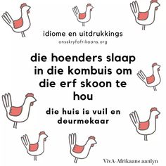 Idiome. Afrikaans. Afrikaans Language, Afrikaanse Quotes, Idioms, Teaching, Rock, Education, Sayings, Words, School