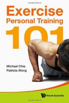 Exercise Personal Training 101 | Free Online Pdf Book #Exercise #PersonalTraining #pdfbook #selfhelp #eBooks #Education #pdfbooksin #Management