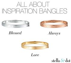 All About Inspiration Bangles by Stella & Dot . Blessed, Always & Love. www.stelladot.com/donnawajda