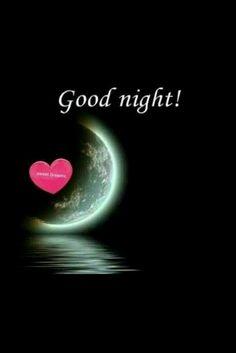 Good Night I Love You, Beautiful Good Night Images, Romantic Good Night, Good Night Friends, Good Night Wishes, Good Night Sweet Dreams, Good Night Moon, Good Morning Good Night, Day For Night