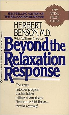 Beyond the Relaxation Response: Herbert Benson People With Ocd, Relaxation Response, Social Anxiety Disorder, How To Relieve Headaches, Understanding Anxiety, Anxiety Tips, Health Resources, Ways To Relax