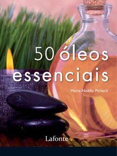 50 Óleos Essenciais …