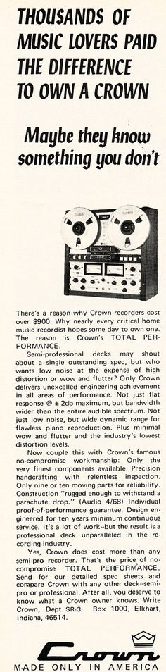 Reel to Reel Tape Recorder Manufacturers - Crown Audio, Inc. - Museum of Magnetic Sound Recording Crown Audio, Professional Audio, Tape Recorder, Music Lovers, Museum, Positivity, Museums, Optimism
