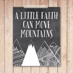 Faith Art Print, Faith Can Move Mountains Printable, 8x10 Instant Download, Chalkboard Wall Art, Mountain Art Print