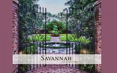 beautiful courtyard entrance - this is the cover of the book Savannah: A Southern Journey