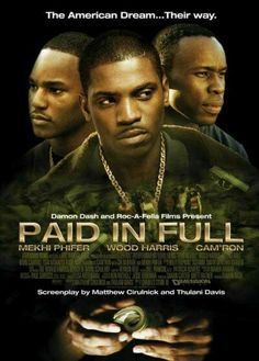 Paid in Full - 2002 Enter the vision for. Drama Type and Films Original is name Paid in Full. See Movie, Movie Tv, Movie List, Movies Showing, Movies And Tv Shows, Peliculas Audio Latino Online, Mekhi Phifer, African American Movies, Black Tv Shows