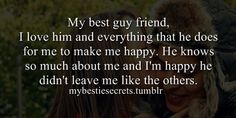 bestie secrets, secret, confession, best guy friend, happy, i love him, leave, everything, i am