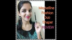 Maybelline Fashion Duo Shaper Review!!! - https://www.fashionhowtip.com/post/maybelline-fashion-duo-shaper-review-2/