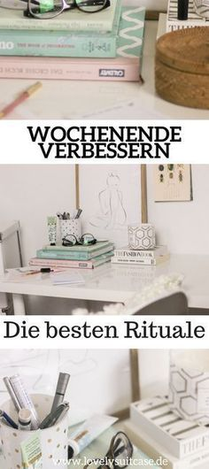 Weekend rituals that improve your life- Wochenendrituale die dein Leben verbessern If you do these things over the weekend, you will have a better life. Enjoy the perfect weekend without regrets. Craft Room Storage, Room Organization, School Organisation, Mental Training, Declutter Your Home, Work Life Balance, Minimalist Home, Weekend Is Over, Better Life