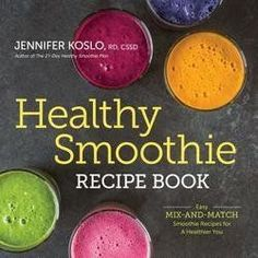 Healthy Smoothie Recipe Book : Easy Mix-And-Match Smoothie Recipes for a Healthier You (Paperback)--by Jennifer Koslo [2015 Edition] -- Check this awesome product by going to the link at the image.