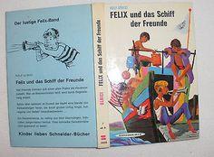 """Jungen ab 8: """"Felix und das Schiff der Freunde"""" von Rolf Ulrici  Schneider-Buch"""