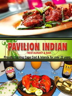 Pavilion Indian Restaurant and Bar in Hyannis. Pavilion Indian´s menu has tremendous variety of meat, seafood and vegetarian dishes. Nightly specials allow Pavilion's chefs to create recipes from India. Unique and adventurous.