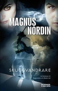 http://www.adlibris.com/se/product.aspx?isbn=9163869306   Titel: Skuggvandrare - Författare: Magnus Nordin - ISBN: 9163869306 - Pris: 138 kr