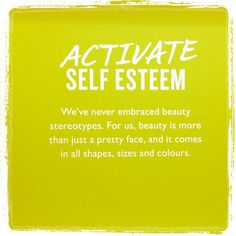 Activate Self Esteem - Chuah Body Shop Indonesia- The Body Shop Uk, Body Shop At Home, Grit And Grace, Shopping Quotes, Self Esteem, Pretty Face, Self Improvement, Inspire Me, Fitness Blogs